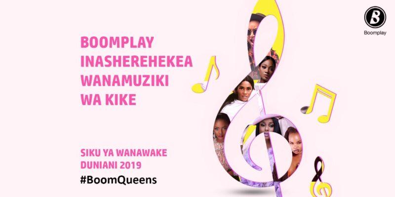Boomplay Inasheherekea Wanamuziki Wa Kike Katika Siku Ya Wanawake Duniani! #BoomQueens (2019)